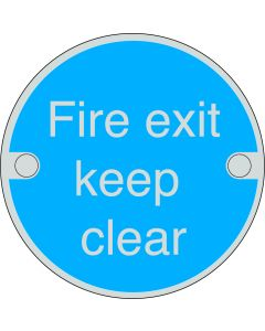 Orbis Fire Exit Keep Clear Sign