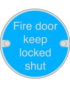 Orbis Fire Door Keep Locked Shut Sign - Screw Fixed